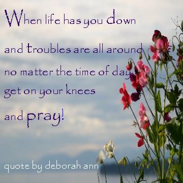 CHRISTian poetry by deborah ann ~ Quote Pray ~